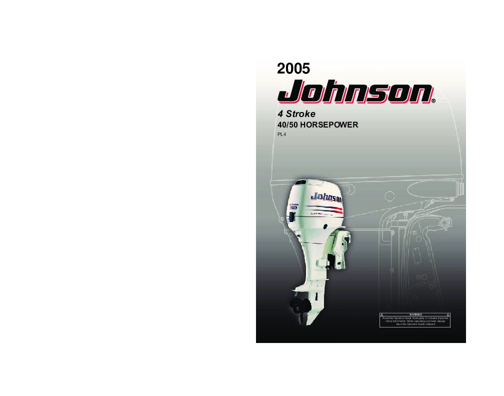 2005 johnson 40 50 hp pl4 4 stroke outboard owners manual rh marine filemanual com 50 hp johnson outboard specs 50 hp johnson outboard repair manual
