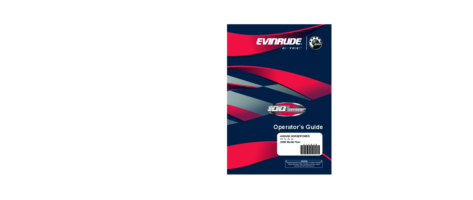 2009 Evinrude 40 50 60 hp E-TEC RT TL SL Outboard Boat Motor Owners Manual