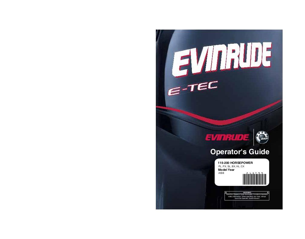 2008 Evinrude 115 150 175 200 hp E-TEC PL PX SL BX HL CX