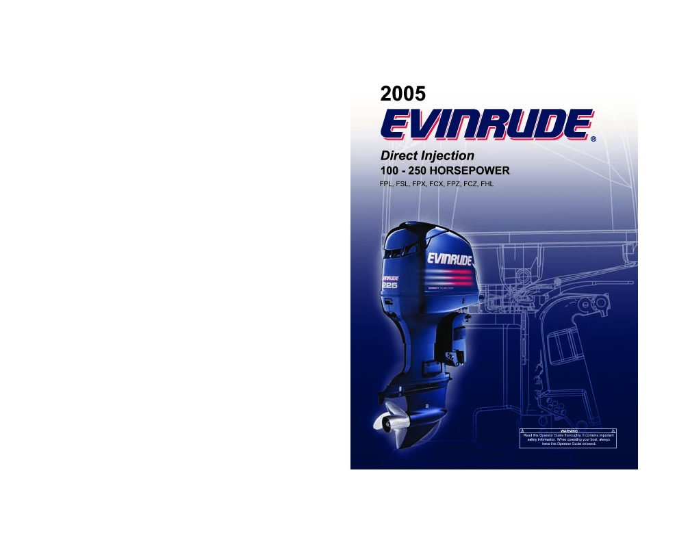 2005 Evinrude 100 115 135 150 175 200 225 250 hp FPL FSL FPX