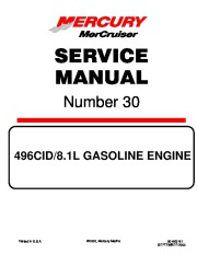 Mercury MerCruiser 496 CID 8.1L Gasoline Marine Engines Service Manual Number 30 page 1