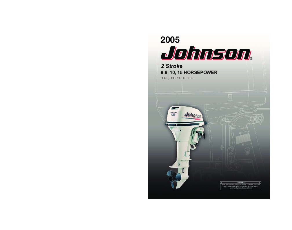 2005 Johnson 9.9 10 15 hp R RL RHL TE TEL 2-Stroke Outboard Owners Manual