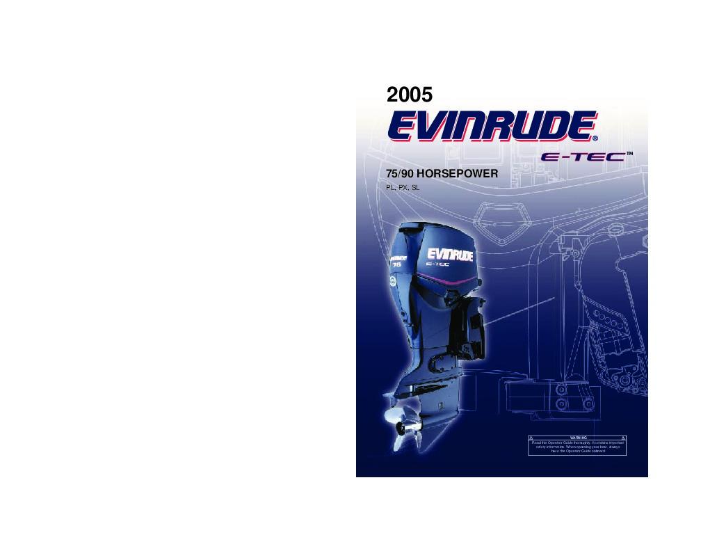2005 evinrude 75 90 hp e tec pl px sl outboard motor Evinrude E-TEC 200 Evinrude E-TEC 200