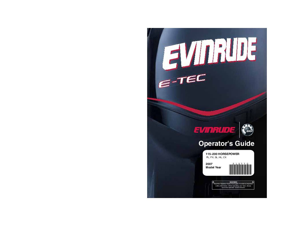 2007 Evinrude 115 150 175 200 hp E-TEC PL PX SL HL CX Outboard Motor Owners  Manual